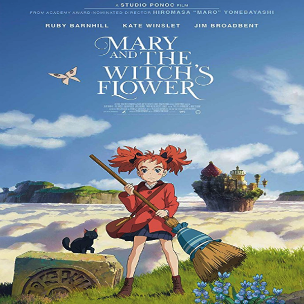 Mary and the Witch's Flower, Mary and the Witch's Flower Synopsis, Mary and the Witch's Flower Trailer, Mary and the Witch's Flower Review, Download Poster Mary and the Witch's Flower, Sinopsis Film Mary and the Witch's Flower