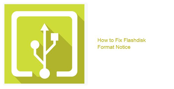 bahkan pesan formatnya muncul terus menerus Flashdisk Minta Format Terus Menerus? Ini 4 Tutorial Memperbaikinya
