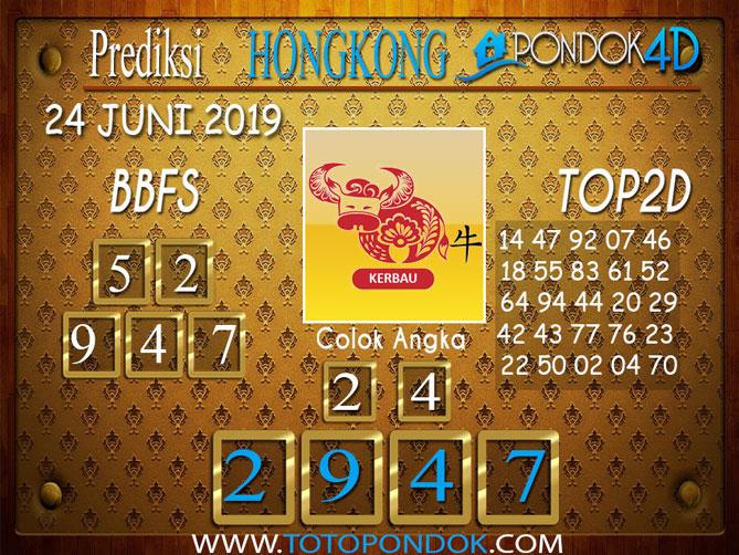 Prediksi Togel HONGKONG PONDOK4D 24 JUNI 2019