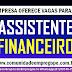 ASSISTENTE FINANCEIRO COM REMUNERAÇÃO R$ 1.600,00 PARA EMPRESA DE TURISMO