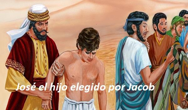 José el hijo elegido por Jacob