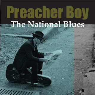 Preacher Boy's The National Blues