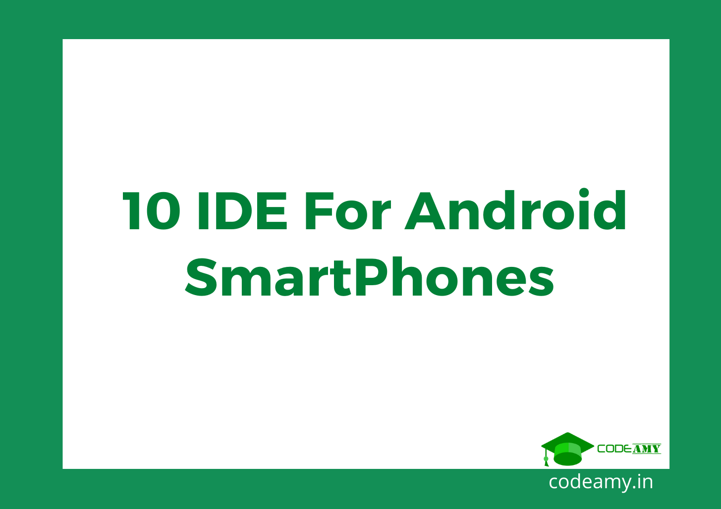 best Ide for android