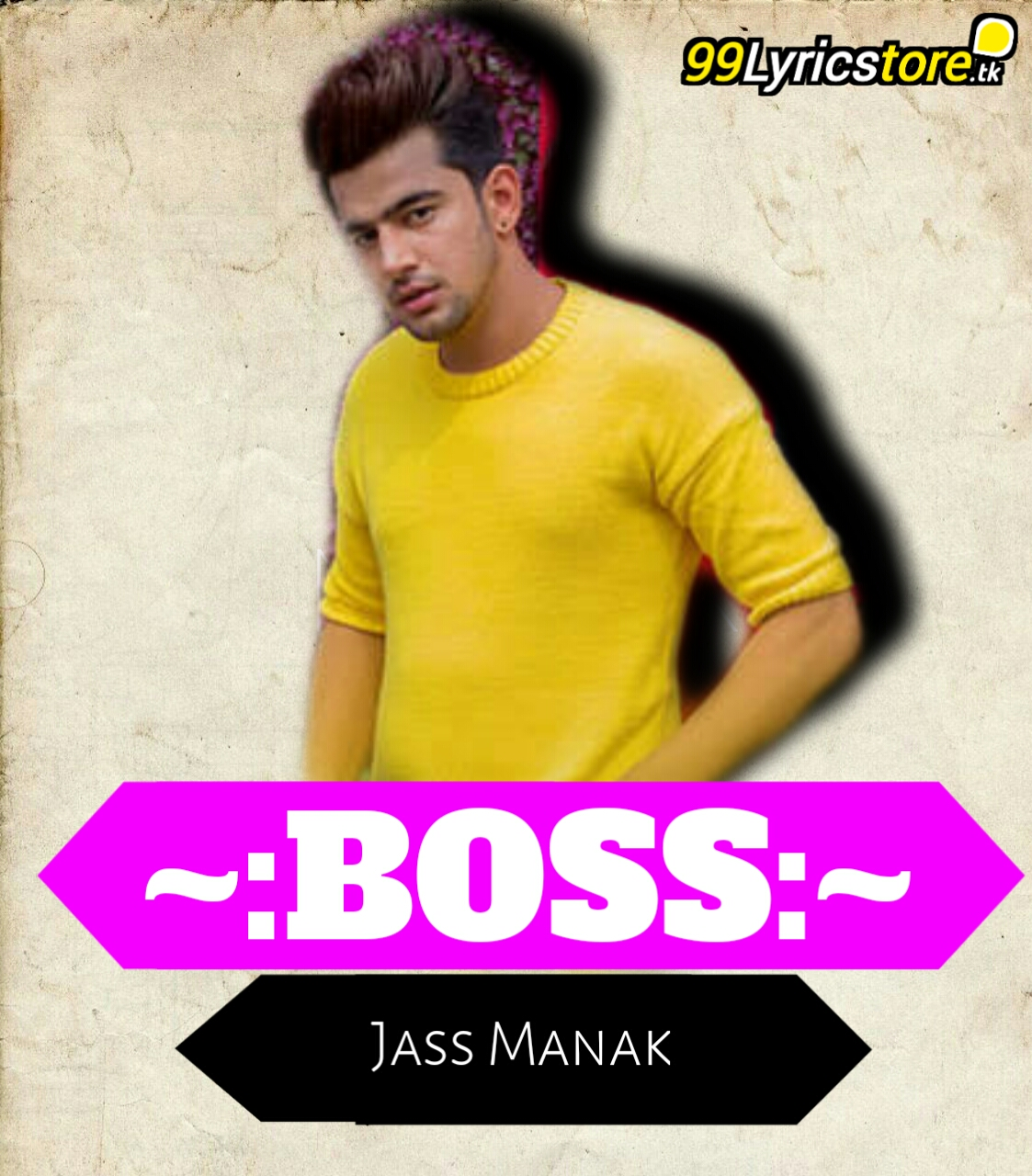 Jass Manak Boss Lyrics, Top Jass Manak Song Lyrics, Latest Punjabi Song Lyrics 2018