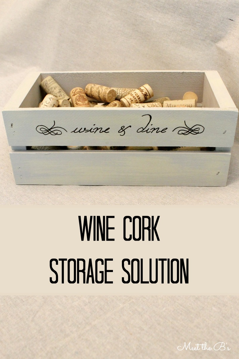 Wine cork storage crate | Meet the B's