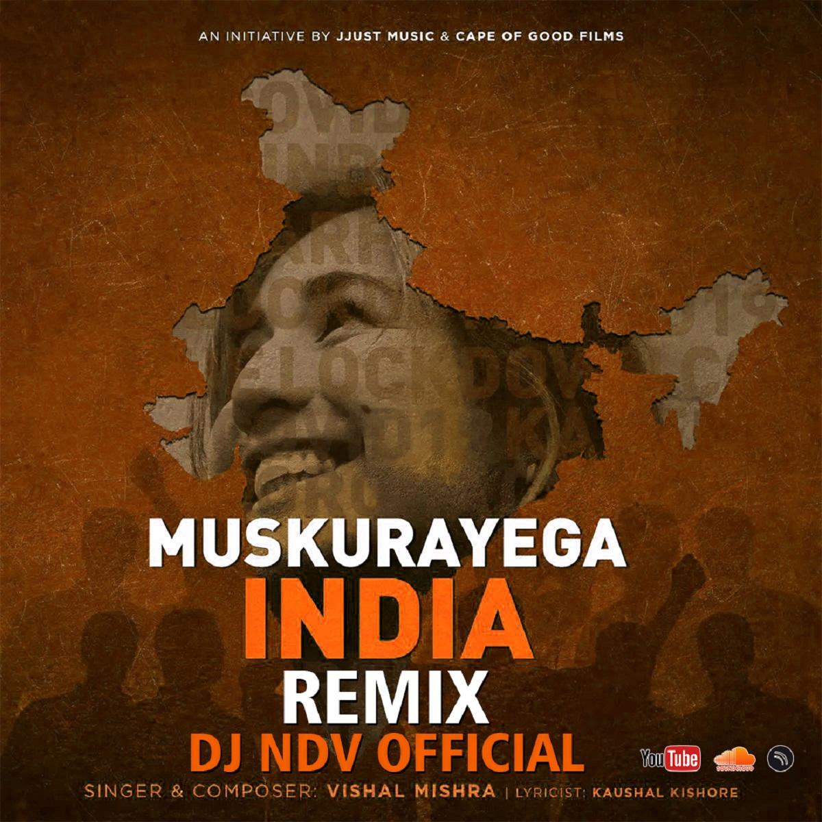 Muskurayega India (Remix) - DJ NDV Official