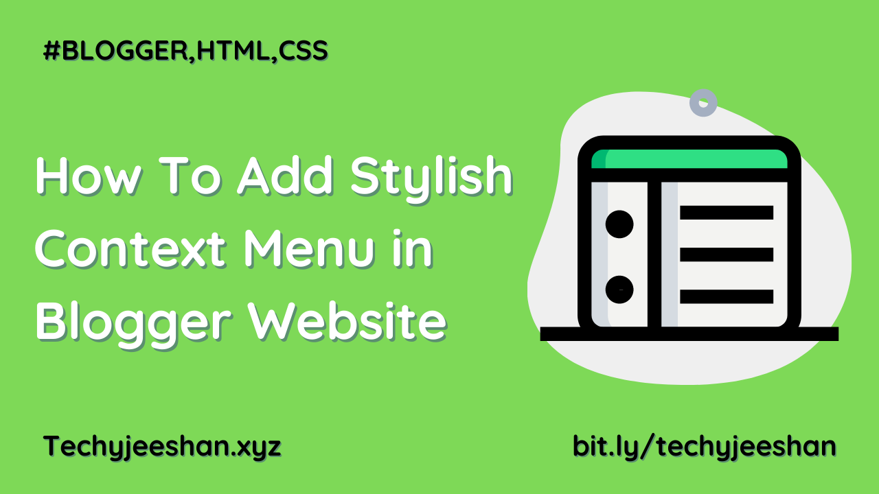 How To Add Stylish Context Menu in Blogger Website