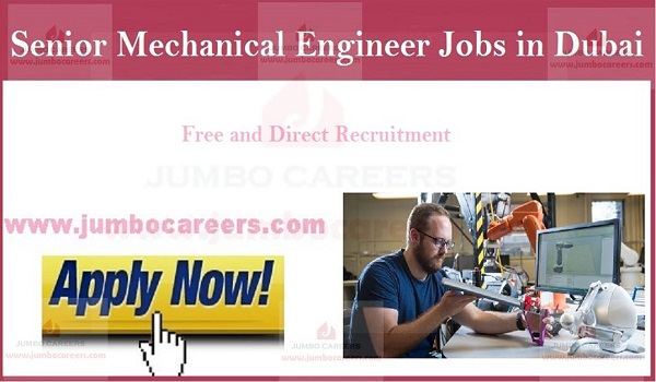 Senior Mechanical Engineer Jobs in Dubai Salary Upto AED 10000