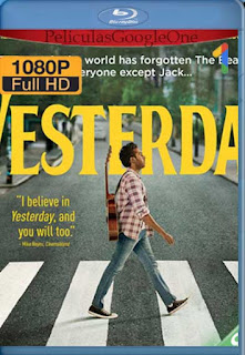 Yesterday [2019] [1080p BRrip] [Latino-Inglés] [GoogleDrive]