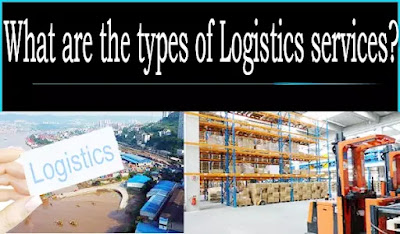 What are the types of logistics services?