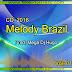 Cd (Mixado) Site Melody Brazil (Melody 2016) Prod: Mega Dj Hugo