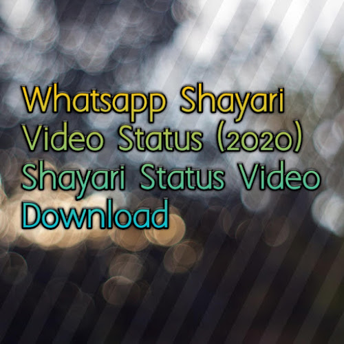 Whatsapp Shayari Video Status (2020) Shayari Status Video Download