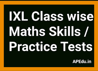 IXL Class wise Maths Skills / Practice Tests