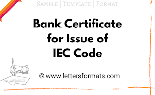 New Format of Bank Certificate for Issue of IEC Code