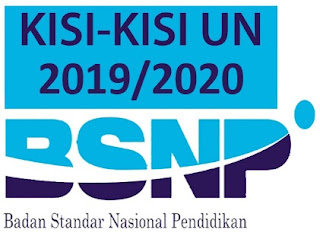 Kisi-Kisi UN, POS UN, dan Jadwal UN Jenjang SMP, SMA dan SMK Tahun Pelajaran 2019/2020