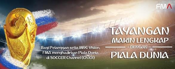Piala Dunia 2018 Rusia Tayang Di MNC Vision