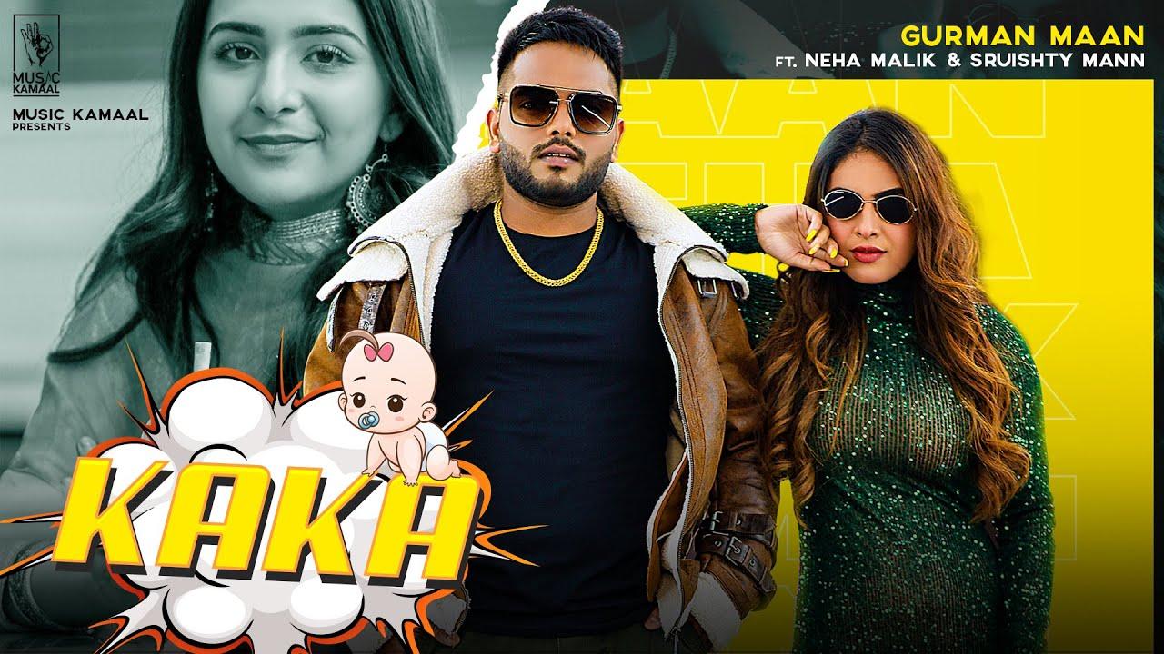 Kaka Lyrics In English Gurman Maan X Neha Malik Punjabi song