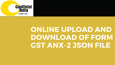 How to upload the generated GST ANX-2 JSON file from the New Return Offline Tool on the GST Portal?