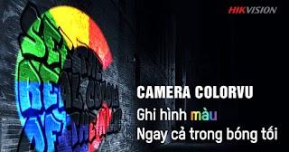 Camera colorVu là gì?