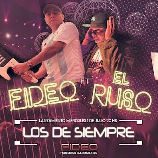 FIDEO FT EL RUSO - LOS DE SIEMPRE MP3