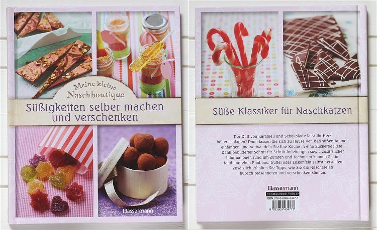 Rezension/Buchvorstellung Meine kleine Naschboutique - Süßigkeiten selber machen und verschenken