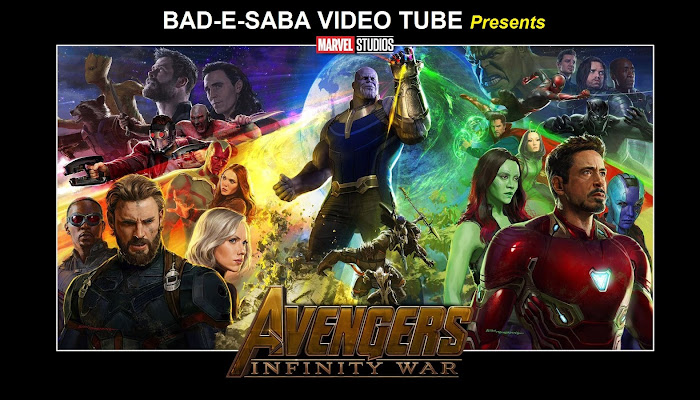 BAD-E-SABA Presents - Watch Action Movie Avengers: Infinity War 2018