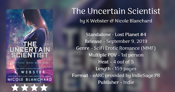 THE UNCERTAIN SCIENTIST by K Webster & Nicole Blanchard