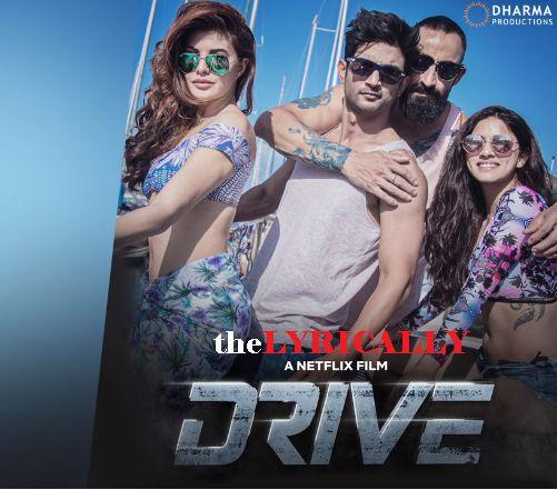 Makhna Lyrics from Drive