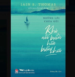 SÁCH - Những lời chưa gửi - Khi nỗi buồn hóa biển khơi ebook PDF EPUB AWZ3 PRC MOBI