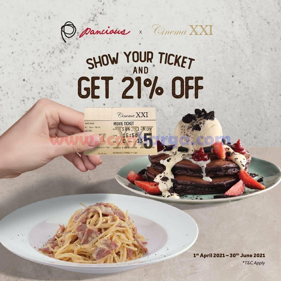 Promo PANCIOUS Spesial Diskon 21% dengan menunjukan Tiket CINEMA XXI