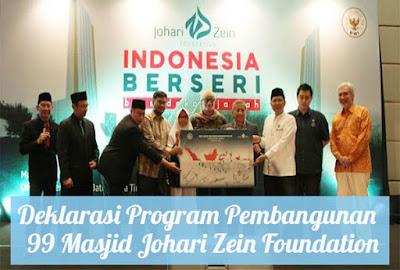 Deklarasi Program Pembangunan 99 Masjid Johari Zein Foundation