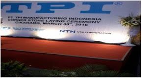 LOKER 2018 Via POS PT TPI Manufacturing Indonesia Cikarang