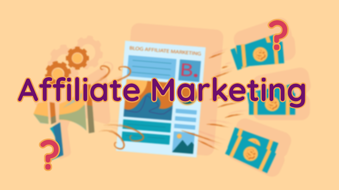 What Is Affiliate Marketing ? All you need to know about