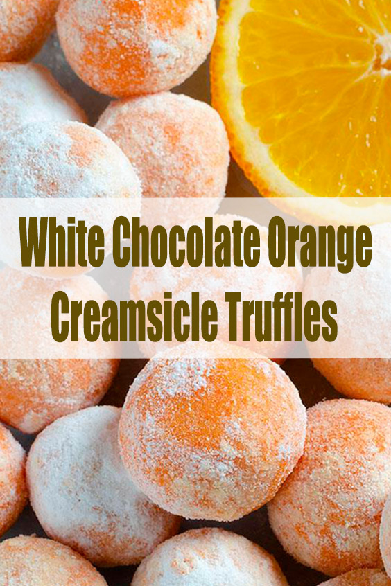 White Chocolate Orange Creamsicle Truffles