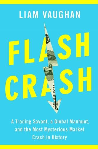Flash Crash book by Liam Vaughan pdf