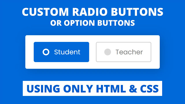 Custom Radio Buttons using only HTML & CSS