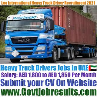 Leo International Heavy Truck Driver Recruitment 2021-22