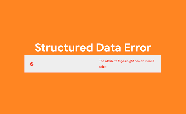 """Solusi Structured Data Error """"Atribut logo.height memiliki nilai yang tidak valid"""""""