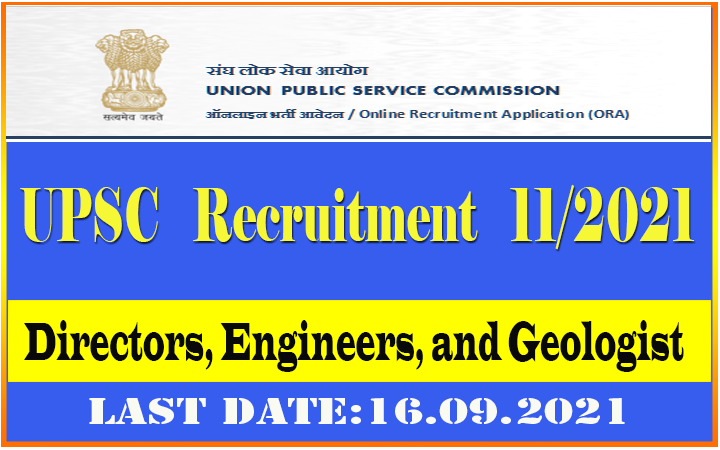 UPSC Recruitment 11/2021 for Directors, Engineers, and Geologist Post