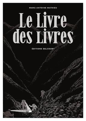"""couverture """"LE LIVRE DES LIVRES"""" de Marc-Antoine Mathieu chez Delcourt"""