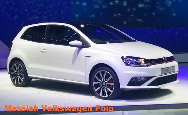 Masalah VW POLO Highline