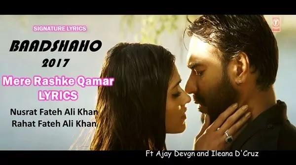 Mere Rashke Qamar Lyrics - Nusrat Fateh Ali Khan - Baadshaho