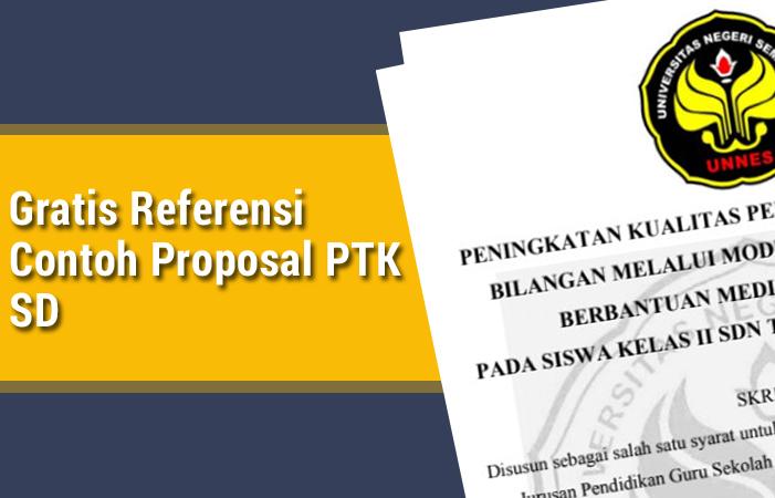 Gratis Referensi Contoh Proposal PTK SD