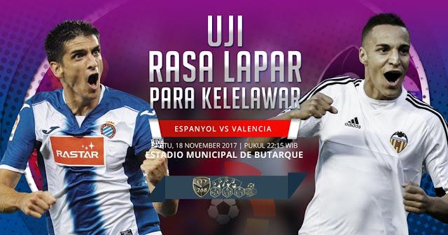 Prediksi Bola : Espanyol Vs Valencia , Sabtu 18 November 2017 Pukul 22.15 WIB