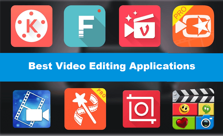 Best Video Editing Applications for Android &iOS