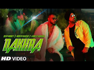 Nakhara-song-lyrics -deep-money-gurlej-akhtar