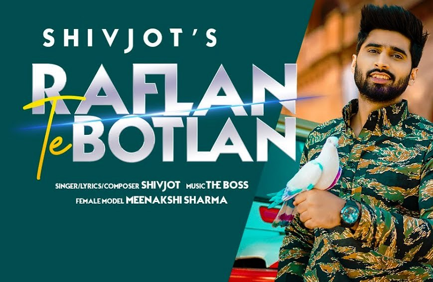 Raflan Te Botlan Lyrics - Shivjot - Download Video or MP3 Song
