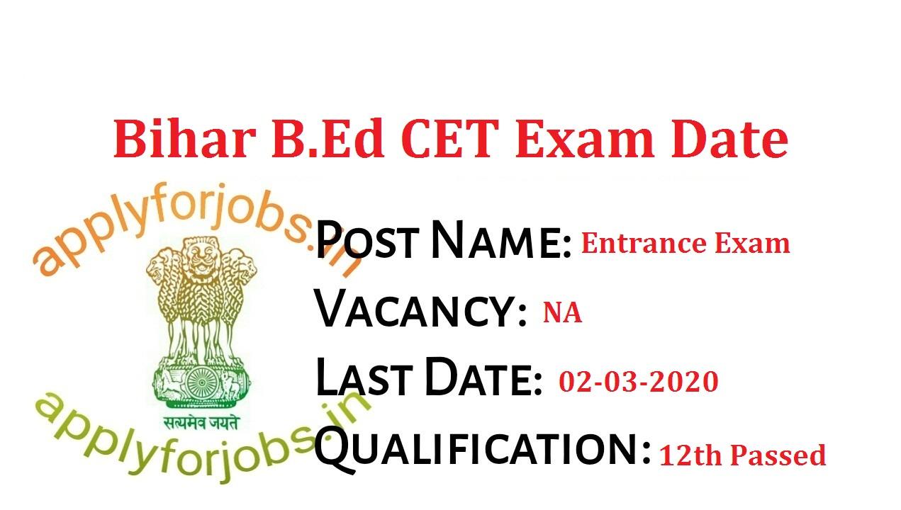 Bihar BEd CET 2020 date: Entrance Exam on 22 September, applyforjobs.in