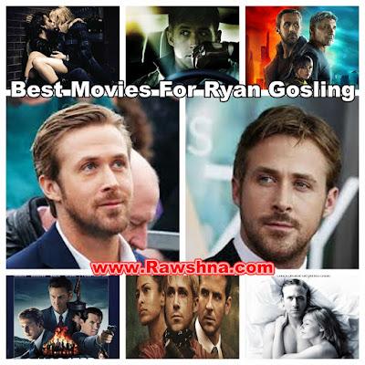 شاهد افضل افلام رايان غوسلينغ على الإطلاق  شاهد قائمة افضل 8 افلام رايان غوسلينغ على مر التاريخ معلومات عن رايان غوسلينغ   Ryan Gosling