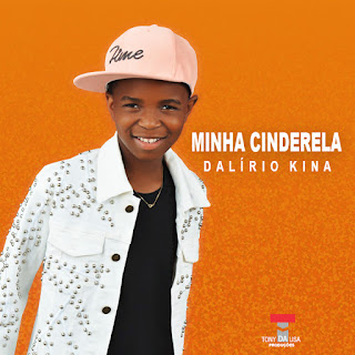 "Dalirio Kina - Minha Cinderela ""R&B"" [DOWNLOAD]"